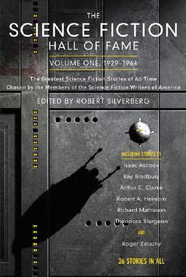 The Science Fiction Hall Of Fame By Silverberg, Robert (EDT)