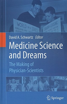 Medicine Science and Dreams By Schwartz, David A. (EDT)